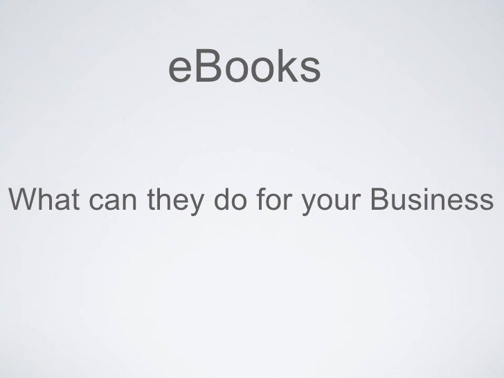 eBooks What can they do for your Business
