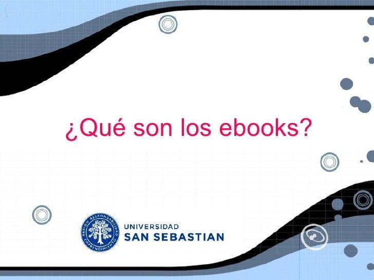 ¿Qué son los ebooks?