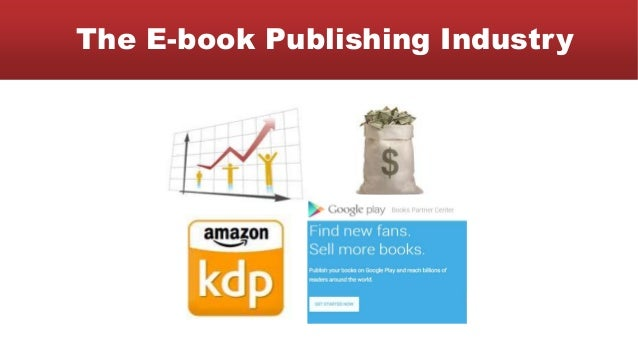 The E-book Publishing Industry