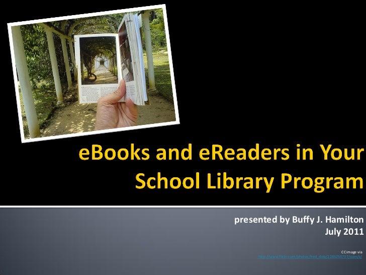 presented by Buffy J. Hamilton                      July 2011                                                   CC image v...