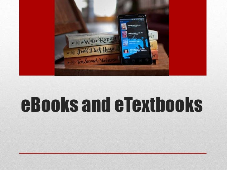 eBooks and eTextbooks<br />