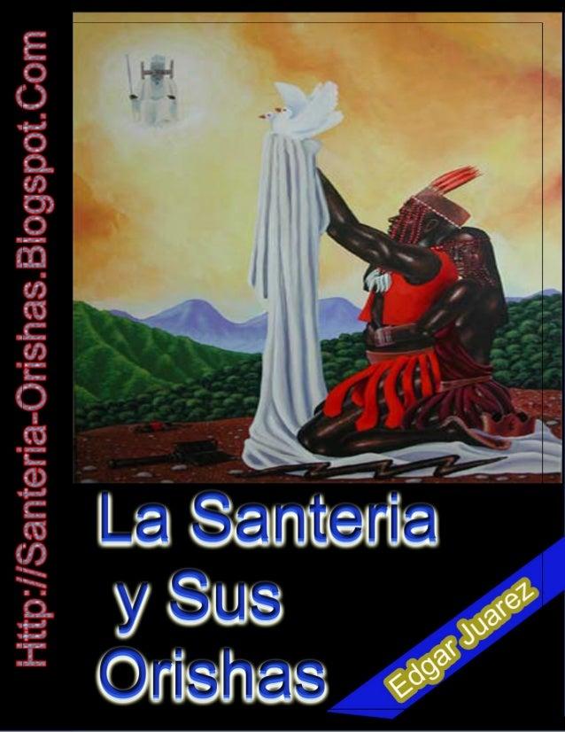 """Prohibida su Edición, alteración o copia. Copyright santería-orishas.blogspot.com """"La Santería y sus Orishas"""" Conozca el I..."""