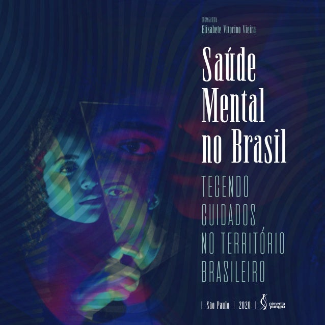 Saúde Mental no Brasil: tecendo cuidados no território brasileiro Slide 2