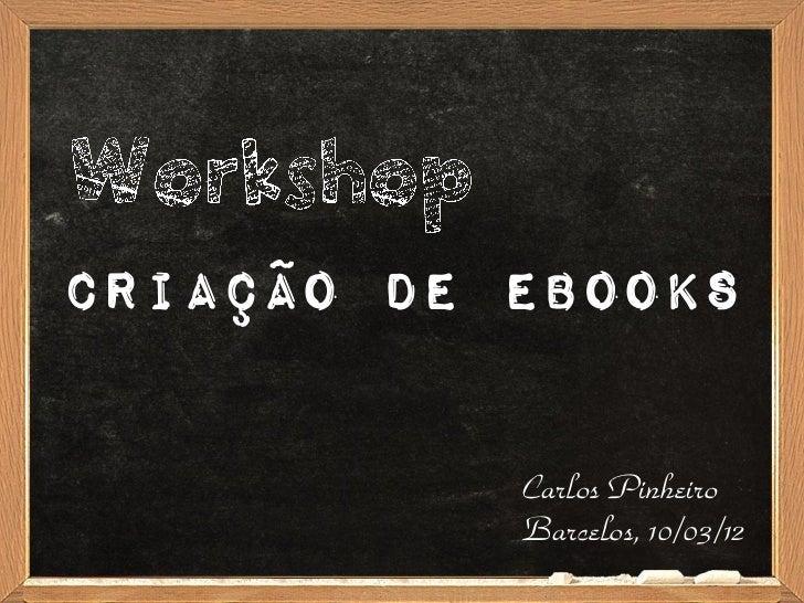 Carlos PinheiroBarcelos, 10/03/12