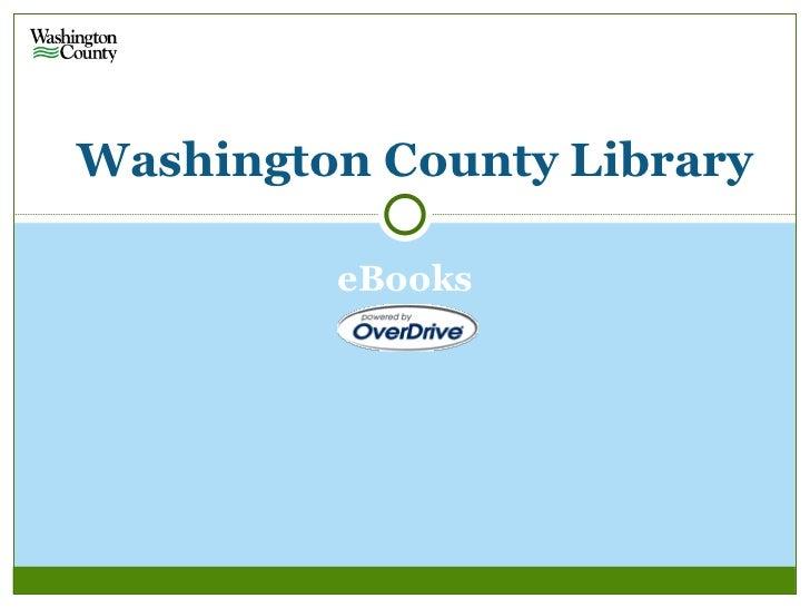 Washington County Library         eBooks