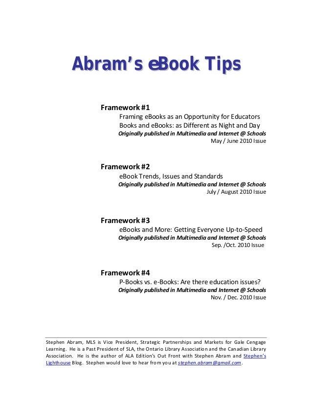 AAbbrraamm''ss eeBBooookk TTiippss Framework#1    FramingeBooksasanOpportunityforEducators ...