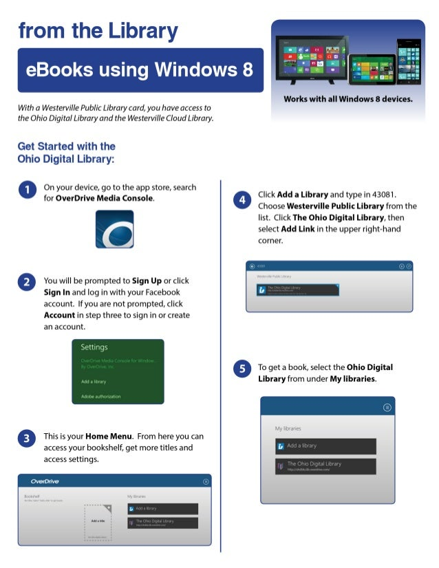 from the Library  eBooks using Windows 8       Works with all Windows 8 devices.   With a Westerville Public Library card,...