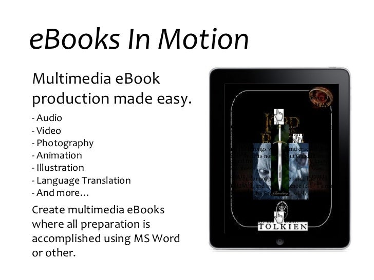 eBooks In Motion Multimedia eBook production made easy. - Audio - Video - Photography  - Animation - Illustration - Langua...