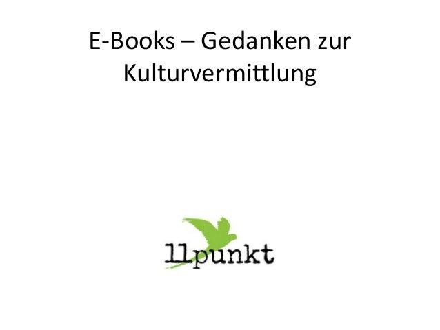 E-Books – Gedanken zur Kulturvermittlung