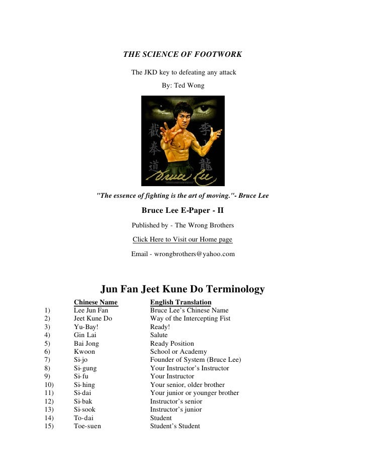 THE SCIENCE OF FOOTWORK                         The JKD key to defeating any attack                                  By: T...