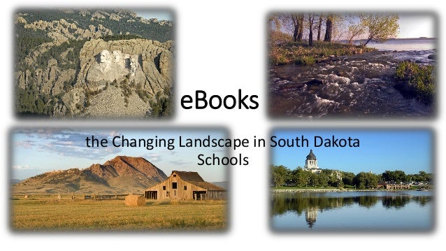the Changing Landscape in South DakotaSchoolseBooks