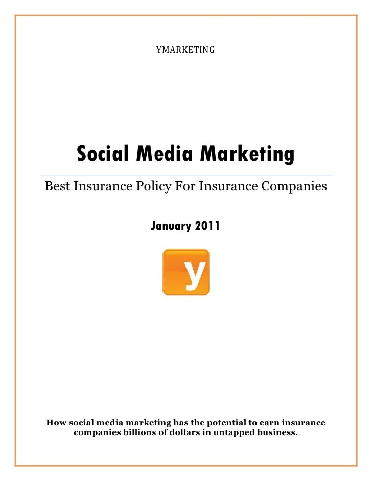YMARKETING      Social Media MarketingBest Insurance Policy For Insurance Companies                   eBook January 2011Ho...