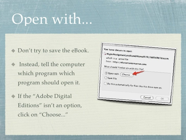Open with... Don't try to save the eBook.   Instead, tell the computer which program which program should open it.  If the...