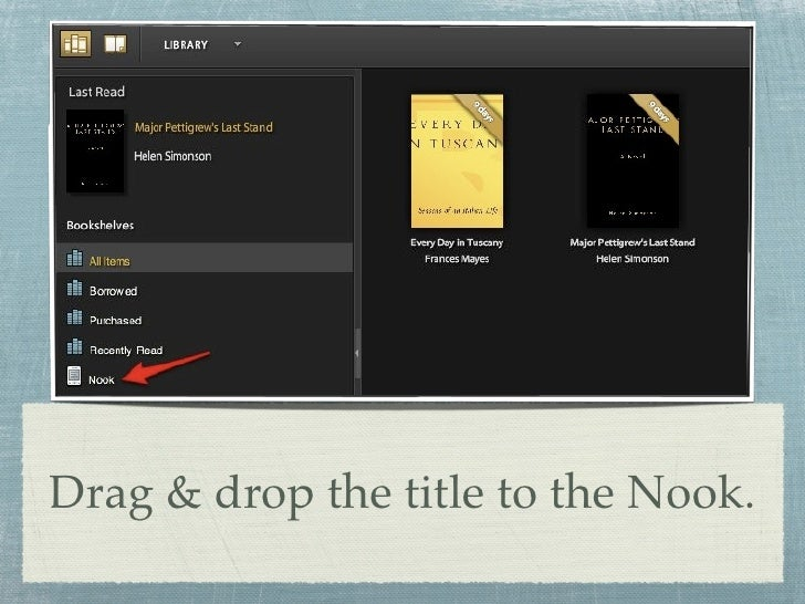 Drag & drop the title to the Nook.
