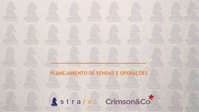 S&OPS&OP PLANEJAMENTO DE VENDAS E OPERAÇÕES