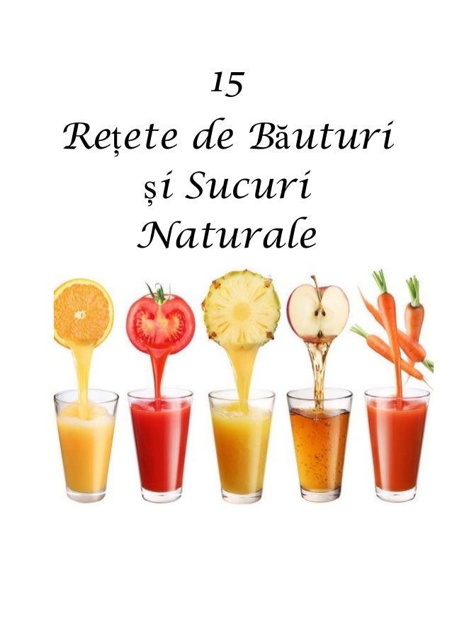 15  Rețete de Băuturi și Sucuri Naturale