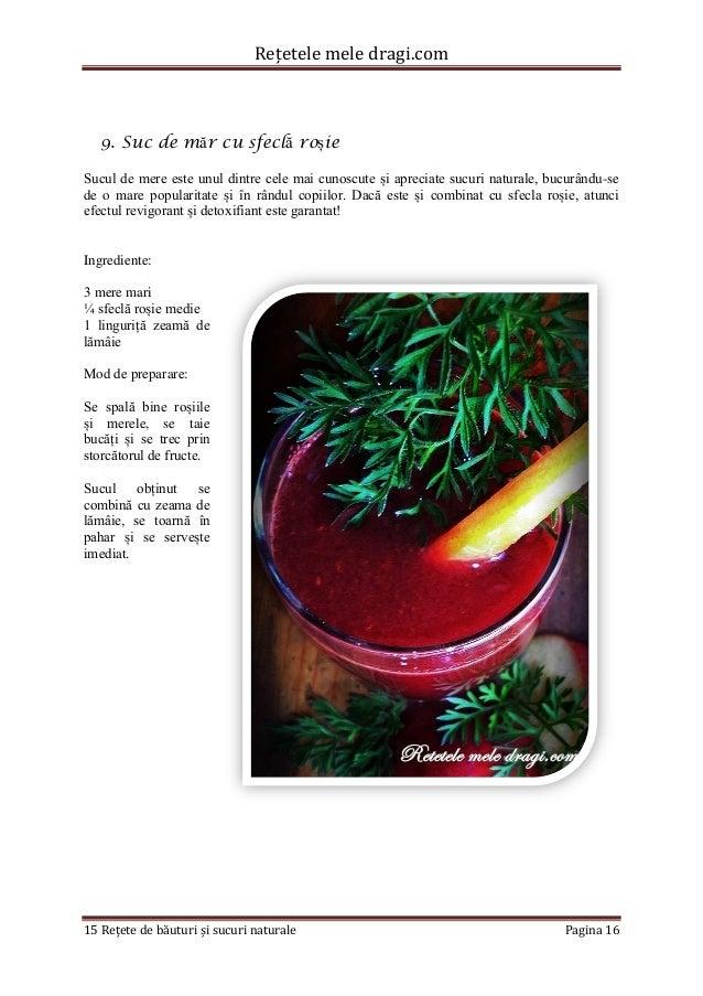 Rețetele mele dragi.com  15 Rețete de băuturi și sucuri naturale Pagina 16  9. Suc de măr cu sfeclă roșie  Sucul de mere e...