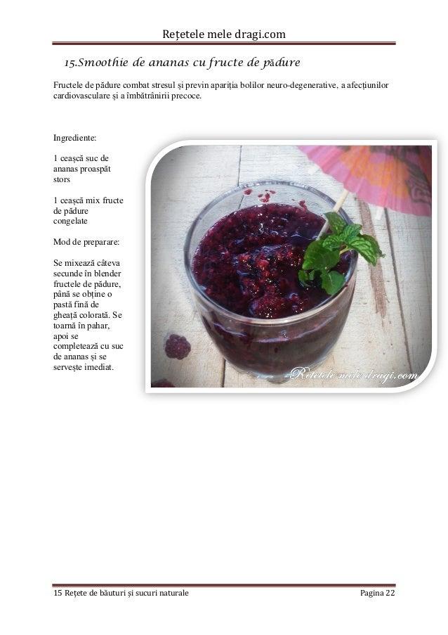 Rețetele mele dragi.com  15 Rețete de băuturi și sucuri naturale Pagina 22  15. Smoothie de ananas cu fructe de pădure  Fr...