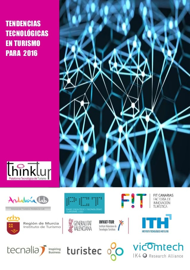 TENDENCIAS TECNOLÓGICAS EN TURISMO PARA 2016