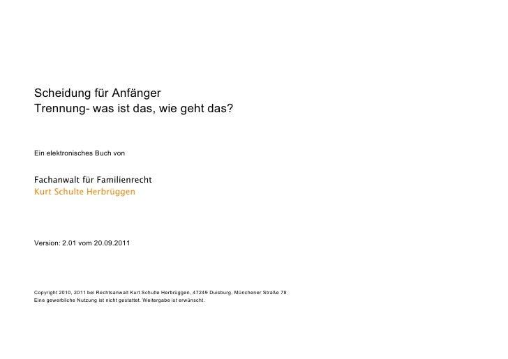 Scheidung für AnfängerTrennung- was ist das, wie geht das?Ein elektronisches Buch vonFachanwalt für FamilienrechtKurt Schu...