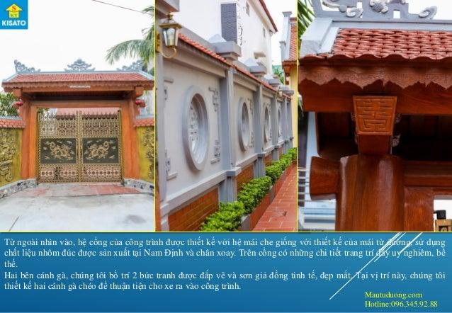 Mautuduong.com Hotline:096.345.92.88 Từ ngoài nhìn vào, hệ cổng của công trình được thiết kế với hệ mái che giống với thiế...