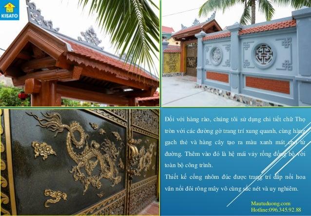 Mautuduong.com Hotline:096.345.92.88 Đối với hàng rào, chúng tôi sử dụng chi tiết chữ Thọ tròn với các đường gờ trang trí ...