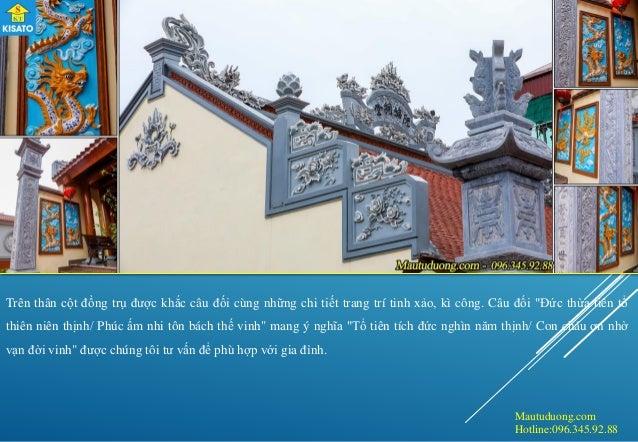 Mautuduong.com Hotline:096.345.92.88 Trên thân cột đồng trụ được khắc câu đối cùng những chi tiết trang trí tinh xảo, kì c...