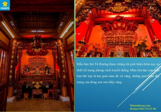 Mautuduong.com Hotline:096.345.92.88 Mẫu bàn thờ Từ Đường được chúng tôi giới thiệu hôm nay có thiết kế mang phong cách tr...