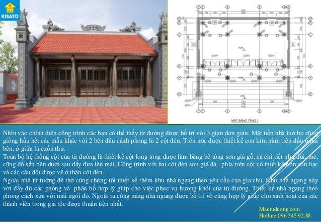 Mautuduong.com Hotline:096.345.92.88 Nhìn vào chính diện công trình các bạn có thể thấy từ đường được bố trí với 3 gian đơ...