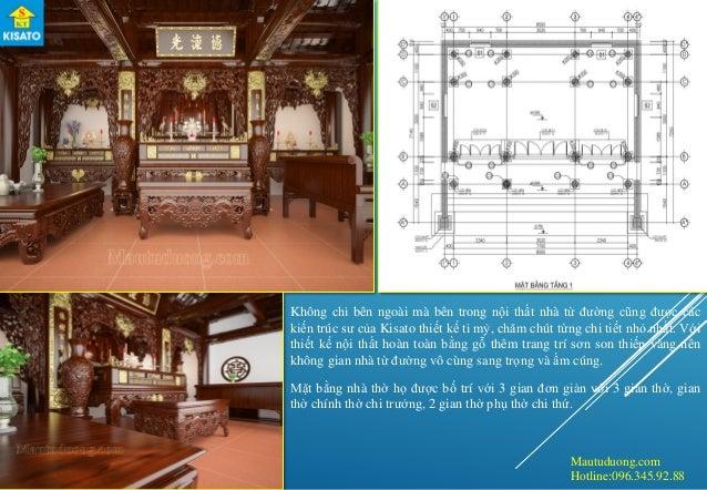 Mautuduong.com Hotline:096.345.92.88 Không chỉ bên ngoài mà bên trong nội thất nhà từ đường cũng được các kiến trúc sư của...