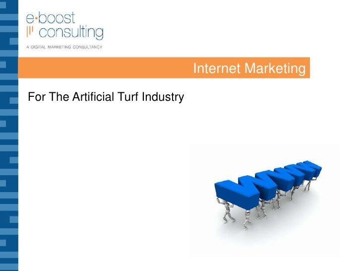 Internet Marketing For The Artificial Turf Industry