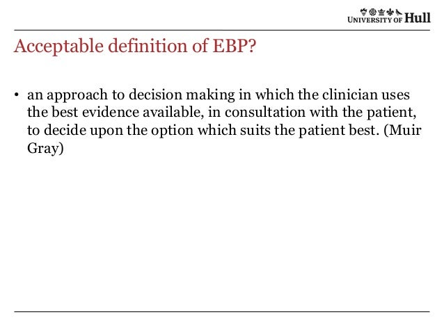 Evidence-based practice or practice-based evidence