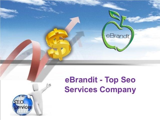 eBrandit - Top Seo Services Company