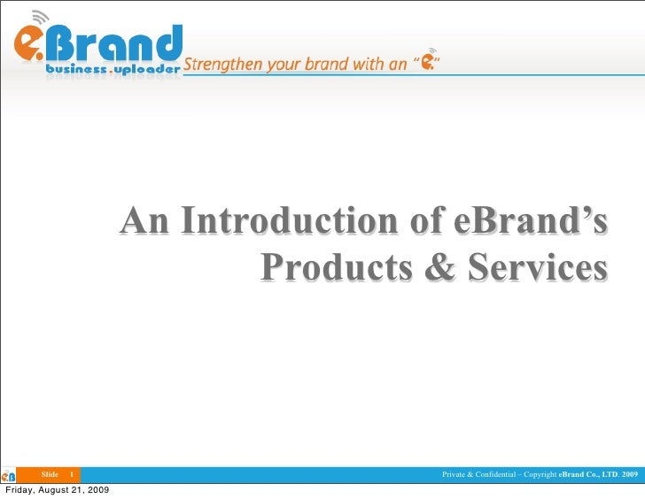 An Introduction of eBrand's                                   Products & Services           Slide   1                     ...