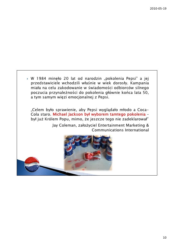 pepsi case study 19 Situation analysis in this category, there is a natural transition from regular to diet colas, as consumers age and their girth increases for pepsi, it is essential that a diet pepsi vs diet coke market share 8/95-5/98 english canada share of csd market v olume 40% 45% 50% 55% 60% 65% 70% au g 19 19.