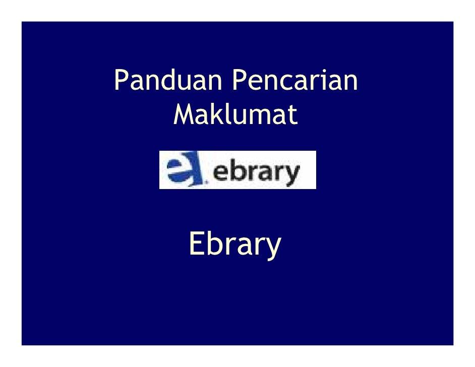 Panduan Pencarian     Maklumat         Ebrary