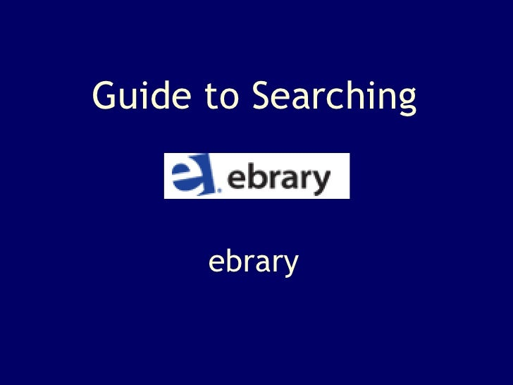 Guide to Searching ebrary