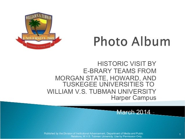 HISTORIC VISIT BY E-BRARY TEAMS FROM MORGAN STATE, HOWARD, AND TUSKEGEE UNIVERSITIES TO WILLIAM V.S. TUBMAN UNIVERSITY Har...