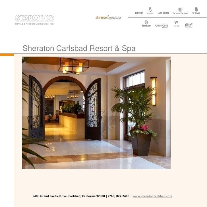 Sheraton Carlsbad Resort & Spa       5480 Grand Pacific Drive, Carlsbad, California 92008 | (760) 827-2400 | www.sheratonc...