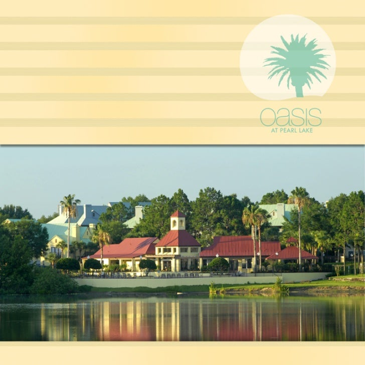 oasis    •              AT PEARL LAKEEQUAL ROMIGOPPORTUNITY                              oasis