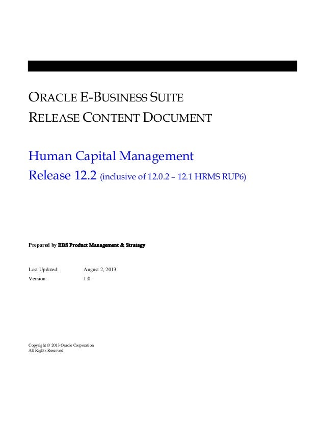 ORACLE E-BUSINESS SUITE RELEASE CONTENT DOCUMENT Human Capital Management Release 12.2 (inclusive of 12.0.2 – 12.1 HRMS RU...