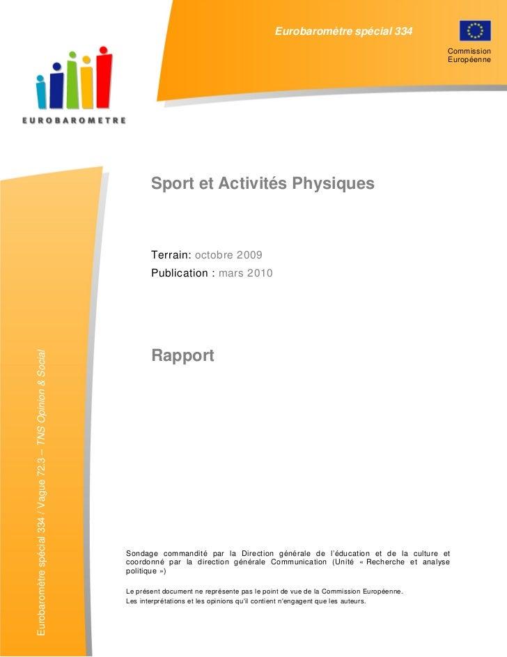 EUROBAROMETRE SPECIAL 334                                    Eurobaromètre ACTIVITES PHYSIQUES »                          ...