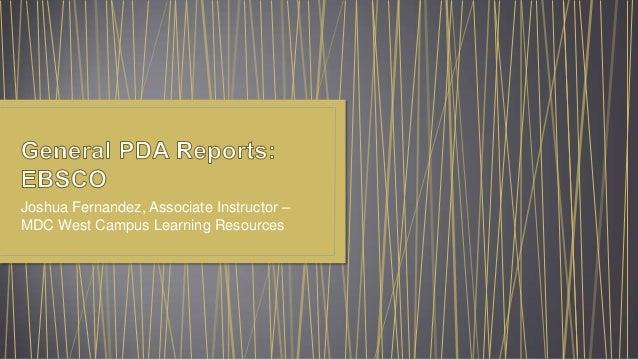Joshua Fernandez, Associate Instructor – MDC West Campus Learning Resources