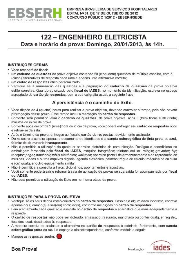 eMPreSA BrASiLeirA De SerViÇoS hoSPiTALAreS eDiTAL no 01, De 17 De ouTuBro De 2012 ConCurSo PÚBLiCo 1/2012 - eBSerh/SeDe 1...