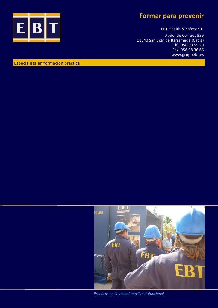 Formar para prevenir                                                                           EBT Health & Safety S.L.   ...