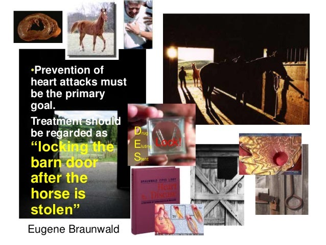 """•Prevention of heart attacks must be the primary goal. Treatment should be regarded as """"locking the barn door after the ho..."""