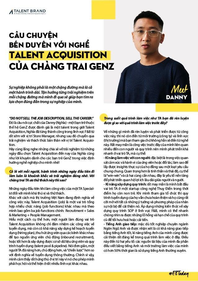 Meet Danny CâU CHUYỆN BÉN DUYÊN VỚI NGHỀ TALENT ACQUISITION CỦA CHÀNG TRAI GENZ Sự nghiệp không phải là một chặng đường mà...
