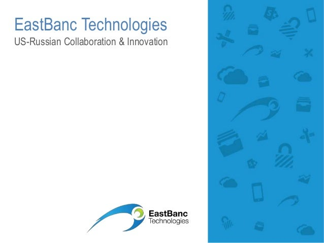 EastBanc Technologies US-Russian Collaboration & Innovation