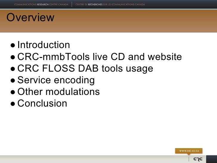 EBU DRW 2011 - CRC-mmbTools - Software Radio Workshop Slide 2