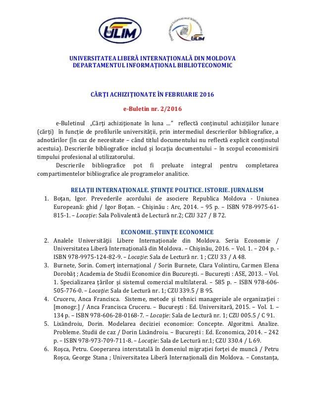UNIVERSITATEA LIBERĂ INTERNAŢIONALĂ DIN MOLDOVA DEPARTAMENTUL INFORMAŢIONAL BIBLIOTECONOMIC CĂRŢI ACHIZIŢIONATE ÎN FEBRUAR...